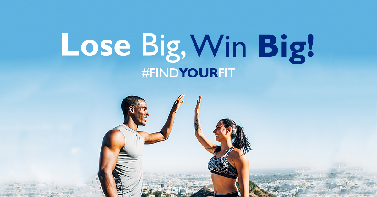 Find Your Fit - Lose big Win Big