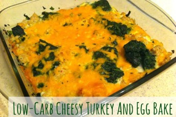 TLS-Approved Recipe: Low-Carb Cheesy Turkey and Egg Bake